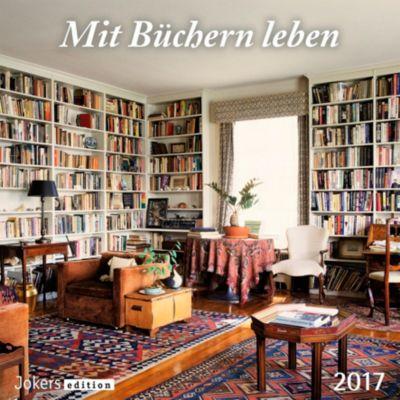 mit b chern leben 2017 kalender kalender bei. Black Bedroom Furniture Sets. Home Design Ideas
