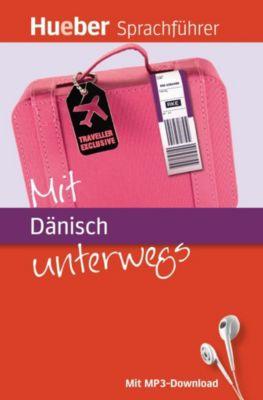 Mit Dänisch unterwegs, m. MP3-Download, Juliane Forßmann, Ilona Hards
