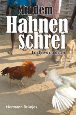 Mit dem Hahnenschrei - Hermann Brünjes pdf epub
