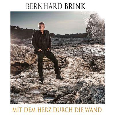 Mit dem Herz durch die Wand, Bernhard Brink