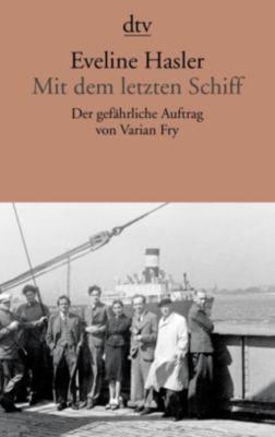 Mit dem letzten Schiff - Eveline Hasler pdf epub