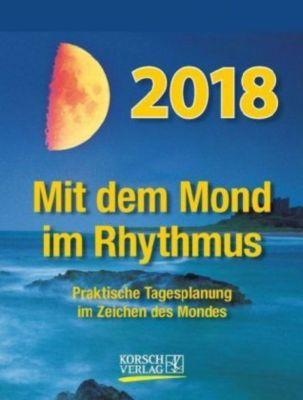 Mit dem Mond im Rhythmus - Abreißkalender 2018