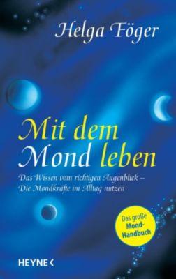 Mit dem Mond leben, Helga Föger