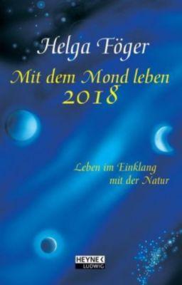 Mit dem Mond leben 2018, Helga Föger