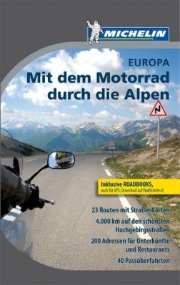Mit dem Motorrad durch die Alpen, Fabien Lecoutre, Anne-France Dautheville