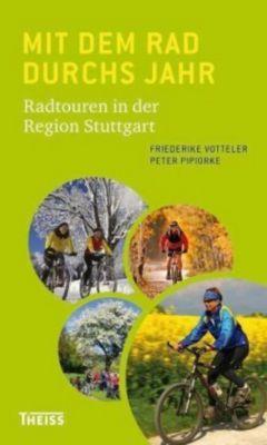 Mit dem Rad durchs Jahr, Friederike Votteler, Peter Pipiorke