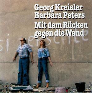 Mit Dem Rücken Gegen Die Wand, Georg Kreisler, Barbara Peters