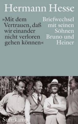 Mit dem Vertrauen, daß wir einander nicht verloren gehen können - Hermann Hesse pdf epub
