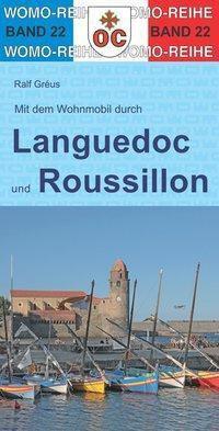 Mit dem Wohnmobil durch Languedoc und Roussillon - Ralf Gréus |