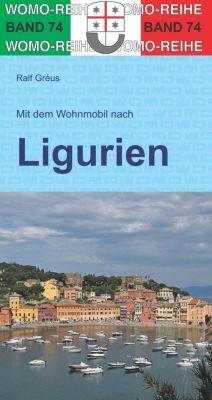 Mit dem Wohnmobil nach Ligurien - Ralf Gréus |