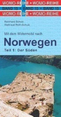 Mit dem Wohnmobil nach Norwegen, Reinhard Schulz, Waltraud Roth-Schulz