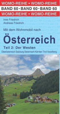 Mit dem Wohnmobil nach Österreich, Ines Friedrich, Andreas Friedrich