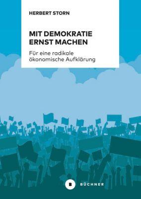 Mit Demokratie ernst machen - Herbert Storn |