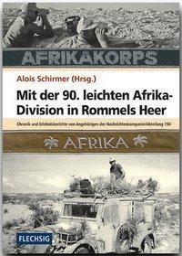 Mit der 90. leichten Afrikadivision in Rommels Heer