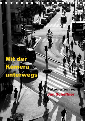 Mit der Kamera unterwegs (Tischkalender 2019 DIN A5 hoch), Jan Scheffner