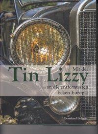 Mit der Tin Lizzy an die entferntesten Ecken Europas - Bernhard Brägger pdf epub