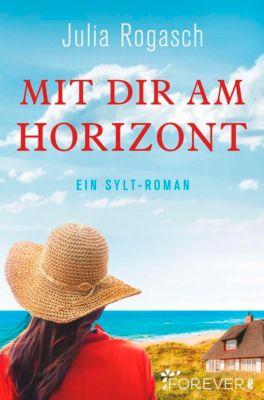 Mit dir am Horizont, Julia Rogasch