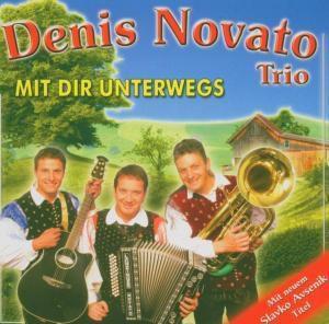 Mit dir unterwegs, Denis-Trio Novato