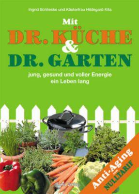 Mit dr k che dr garten jung gesund und voller energie - Garten und leben ladbergen ...