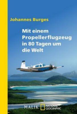 Mit einem Propellerflugzeug in 80 Tagen um die Welt, Johannes Burges