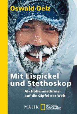 Mit Eispickel und Stethoskop - Oswald Oelz pdf epub