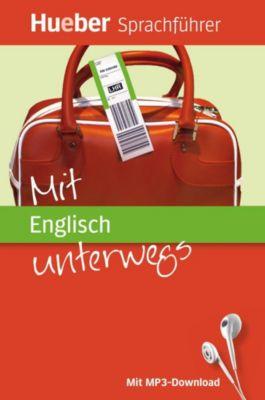 Mit Englisch unterwegs, m. MP3-Download, Juliane Forßmann