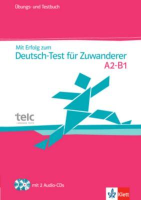Mit Erfolg zum Deutsch-Test für Zuwanderer, m. 2 Audio-CDs, Hans-Jürgen Hantschel, Britta Weber