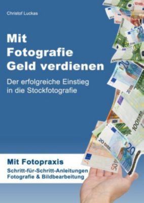 Mit Fotografie Geld verdienen, Christof Luckas
