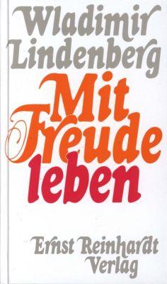 Mit Freude leben, Wladimir Lindenberg