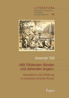 Mit fühlenden Händen und sehenden Augen, Alexander Döll