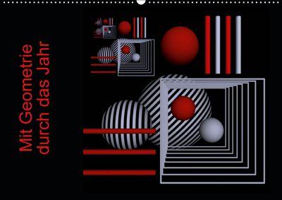 Mit Geometrie durch das Jahr (Wandkalender 2019 DIN A2 quer), IssaBild