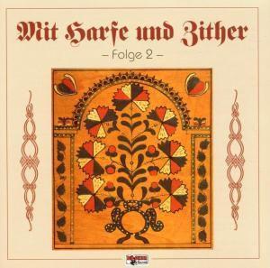 Mit Harfe und Zither - Folge 2, Diverse Interpreten