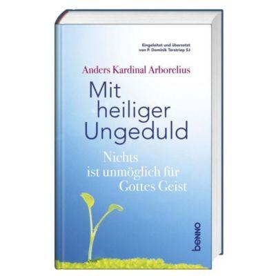 Mit heiliger Ungeduld, Anders Arborelius