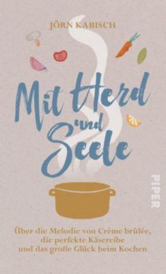 Mit Herd und Seele - Jörn Kabisch |