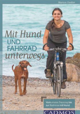Mit Hund und Fahrrad unterwegs - Marion N. Fiedler |