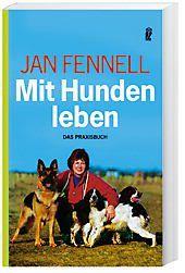 Mit Hunden leben, Jan Fennell