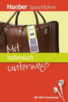 Mit Italienisch unterwegs, m. MP3-Download, Juliane Forßmann, Nicoletta Colonna