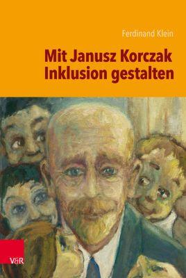 Mit Janusz Korczak Inklusion gestalten, Ferdinand Klein