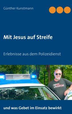 Mit Jesus auf Streife, G¿nther Kunstmann