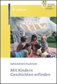 Mit Kindern Geschichten erfinden, Sylvia Görnert-Stuckmann