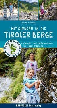 Mit Kindern in die Tiroler Berge, Christian Winkler