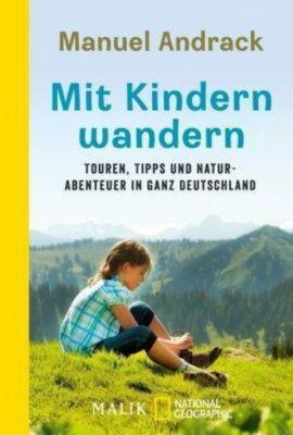 Mit Kindern wandern - Manuel Andrack |