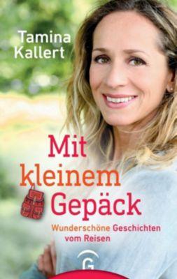 Mit kleinem Gepäck - Tamina Kallert |