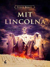 Mit Lincolna, Steve Berry