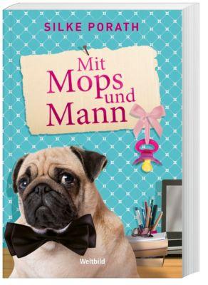 Mit Mops und Mann, Silke Porath