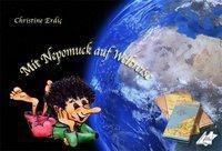 Mit Nepomuck auf Weltreise, Christine Erdic