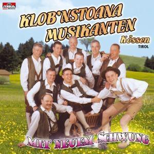 Mit neuem Schwung, Klob'nstoana Musikanten