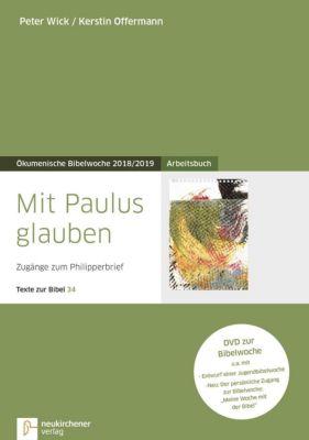 Mit Paulus glauben, Arbeitsbuch, m. DVD-ROM, Peter Wick, Kerstin Offermann