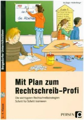 Mit Plan zum Rechtschreib-Profi, m. CD-ROM, Iris Ziegler-Heidenberger