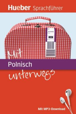 Mit Polnisch unterwegs, m. MP3-Download, Juliane Forßmann, Angelika Gajkowski